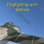 Dogfighting with Sabres