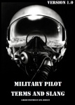 Military Pilot Terms and Slang
