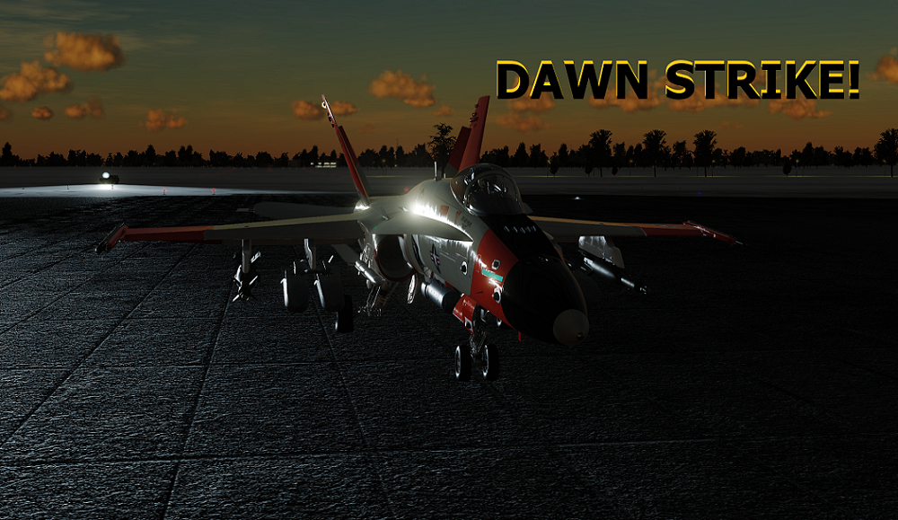 Operation: DAWN STRIKE! ( Runway Start ) Voice Triggers & no Mods needed