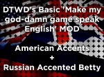 DTWD's Basic 'Make my god-damn game speak English' MOD - American Accents + Russian Accented Betty