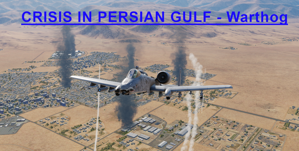 Crisis in Persian Gulf Warthog Light version using Mbot Dynamic Campaign Engine