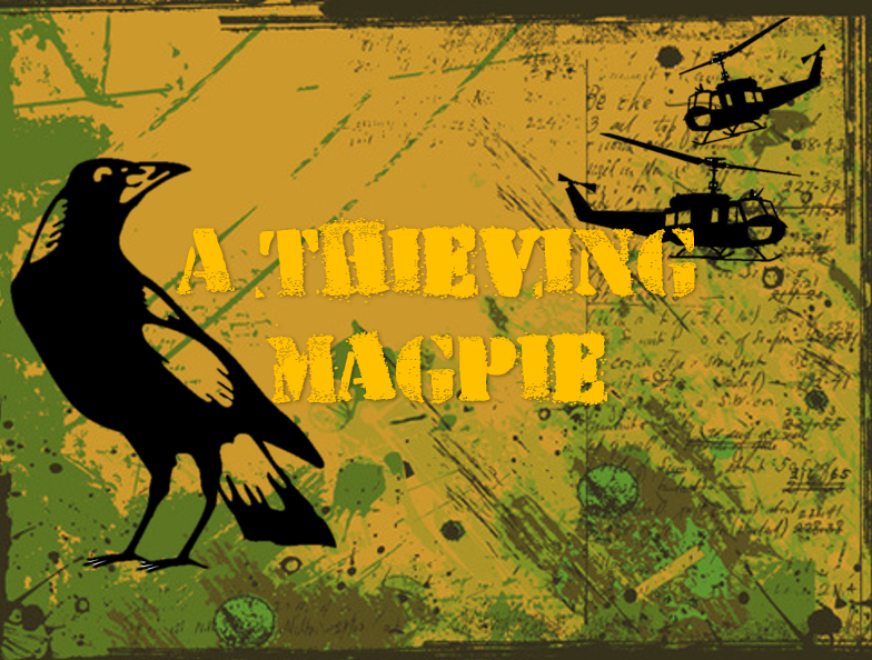 A Thieving Magpie (To Hell and back)