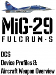 DCS MiG-29S Input Device and Weapon Overview