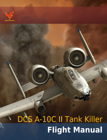 DCS: A-10C II Tank Killer Flight Manual