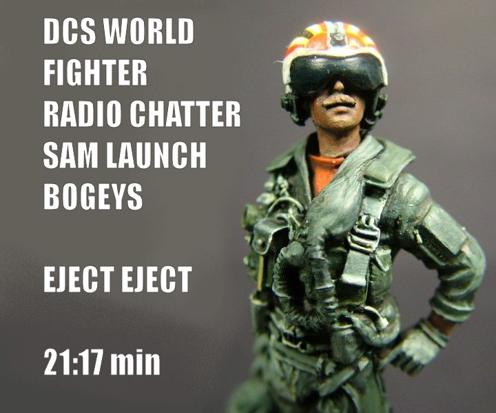 DCS FIGHTER RADIO CHATTER SAM LAUNCH BOGEYS EJECT