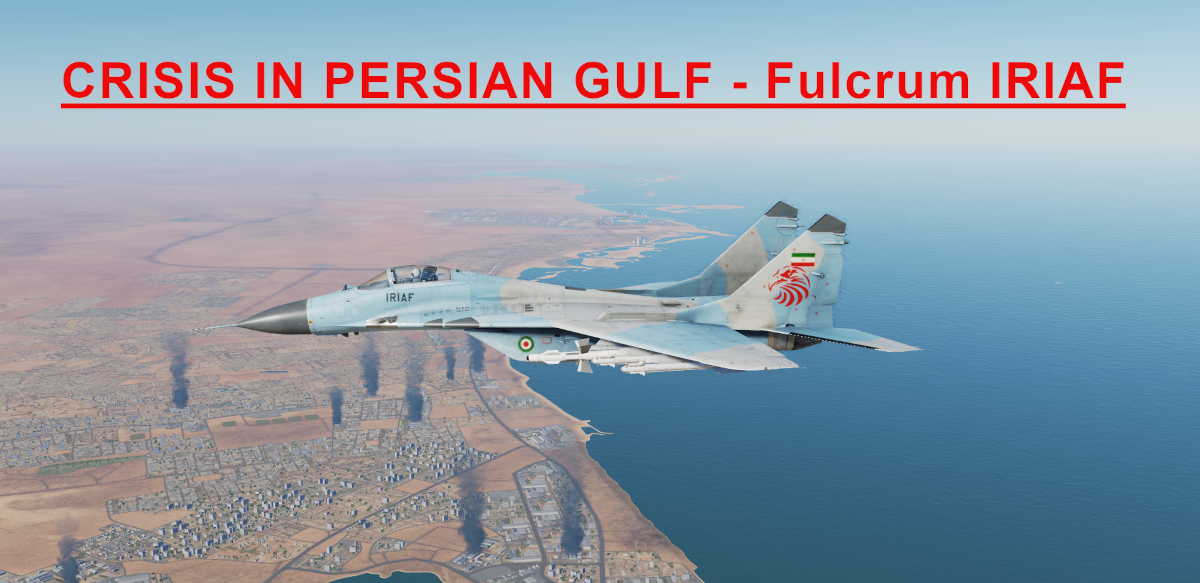Crisis in Persian Gulf IRIAF Fulcrum Light version using Mbot Dynamic Campaign Engine