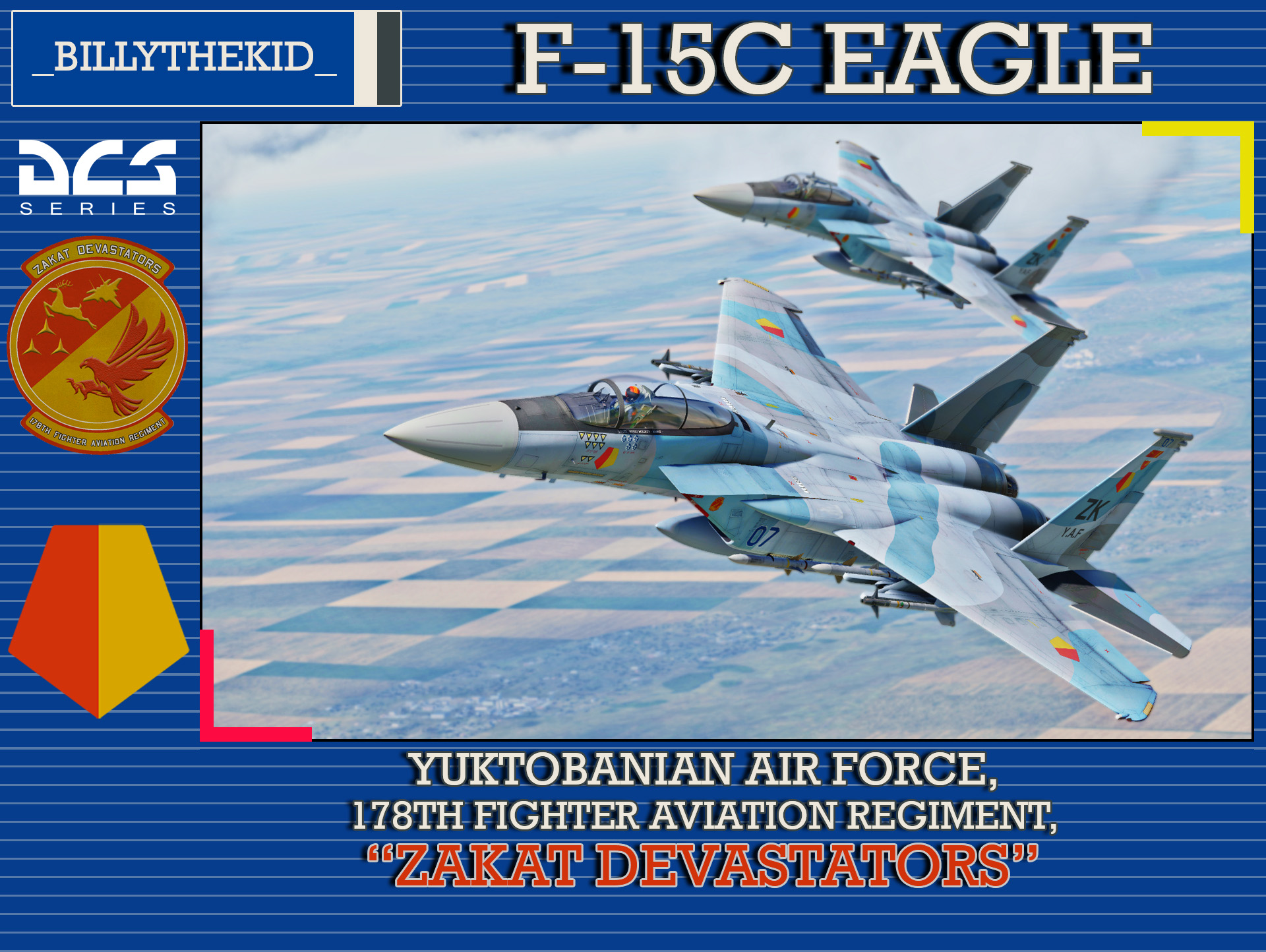 "Ace Combat - Yuktobanian Air Force 178th Fighter Aviation Regiment ""Zakat Devastators"" F-15C Eagle"