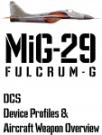 DCS MiG-29G Input Device and Weapon Overview