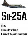 DCS Su-25A Input Device and Weapon Overview