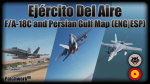 (F/A-18C | PG) Ejercito Del Aire Mission 1 - Simple [ENG|ESP]