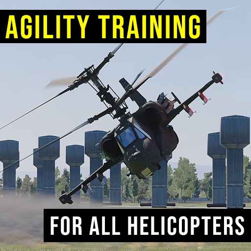 Agility Training for all Helicopters