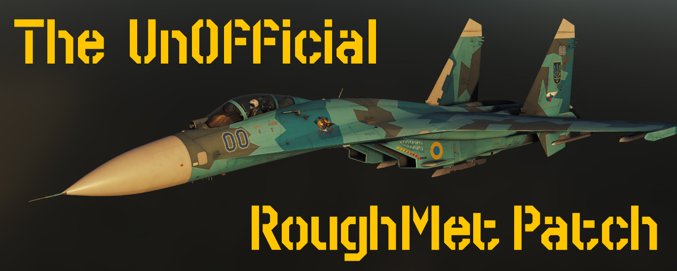 The Un-Official RoughtMet Patch
