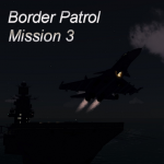 Border Patrol - Mission 3