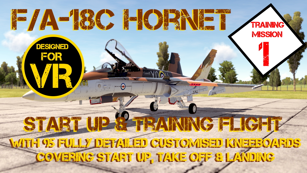 F/A-18C Hornet Training Mission 1 - Shore StartUp and Simple Circuit