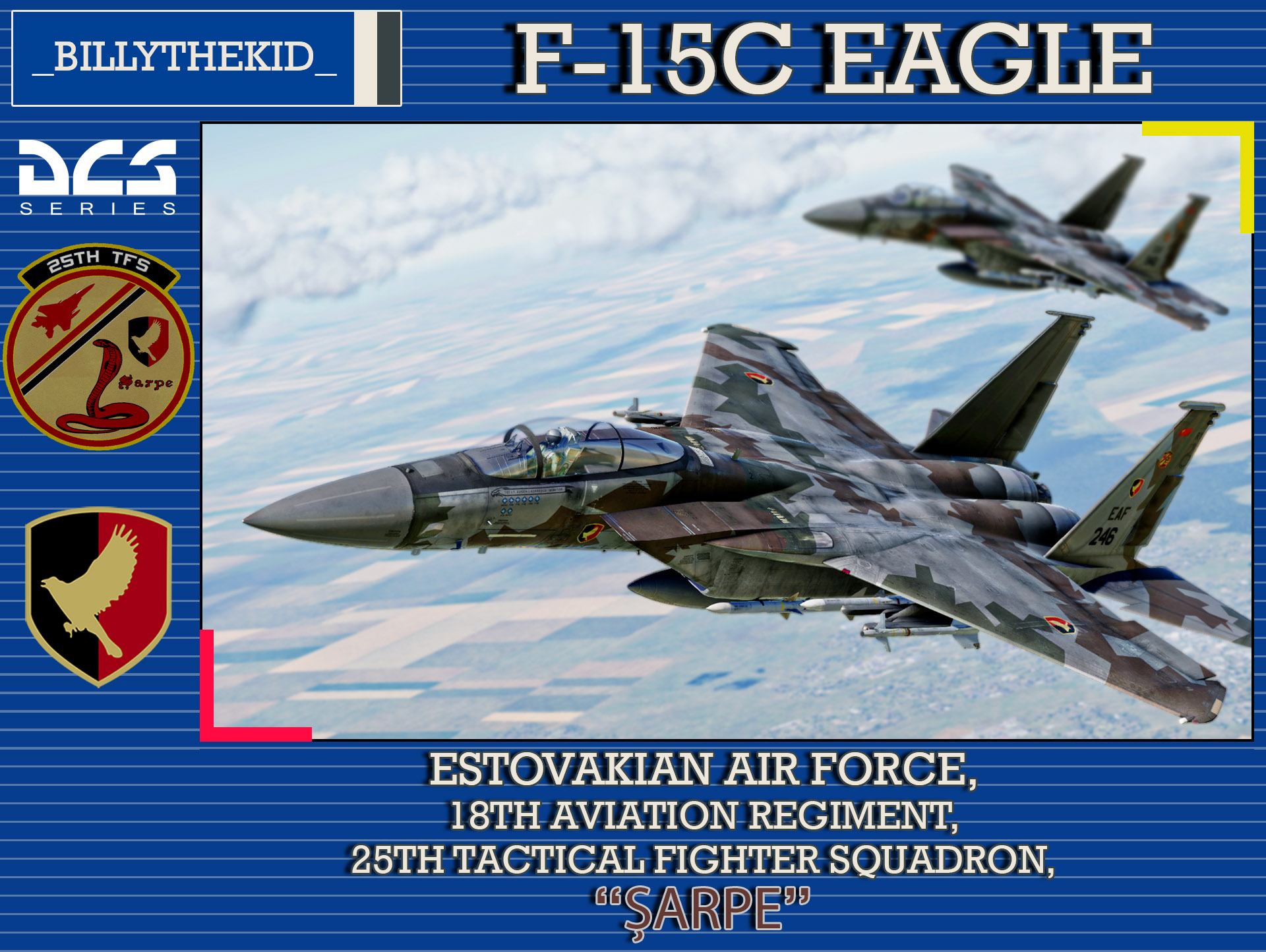 "Ace Combat - Estovakian Air Force - 18th Aviation Regiment - 25th Tactical Fighter Squadron ""Șarpe"" F-15C Eagle"
