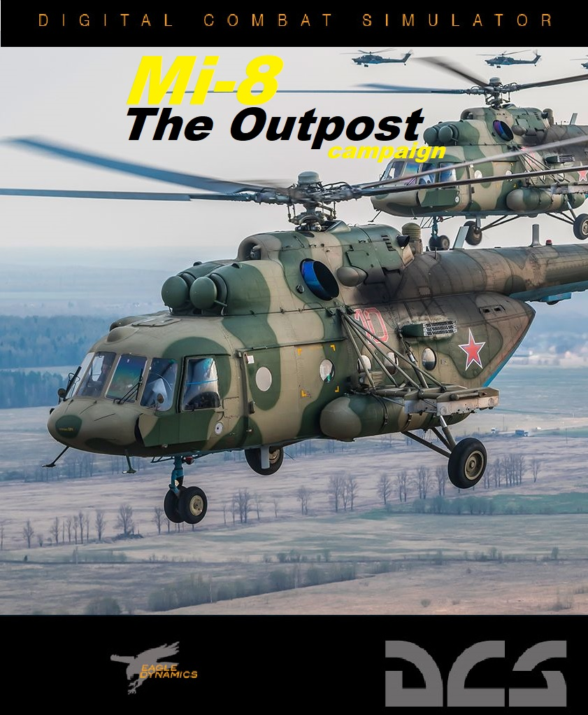 Mi-8: The Outpost (by Chef98)