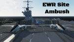EWR Site Ambush