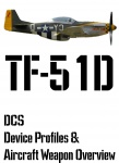 DCS TF-51D Input Device and Weapon Overview