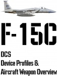 DCS F-15C Input Device and Weapon Overview
