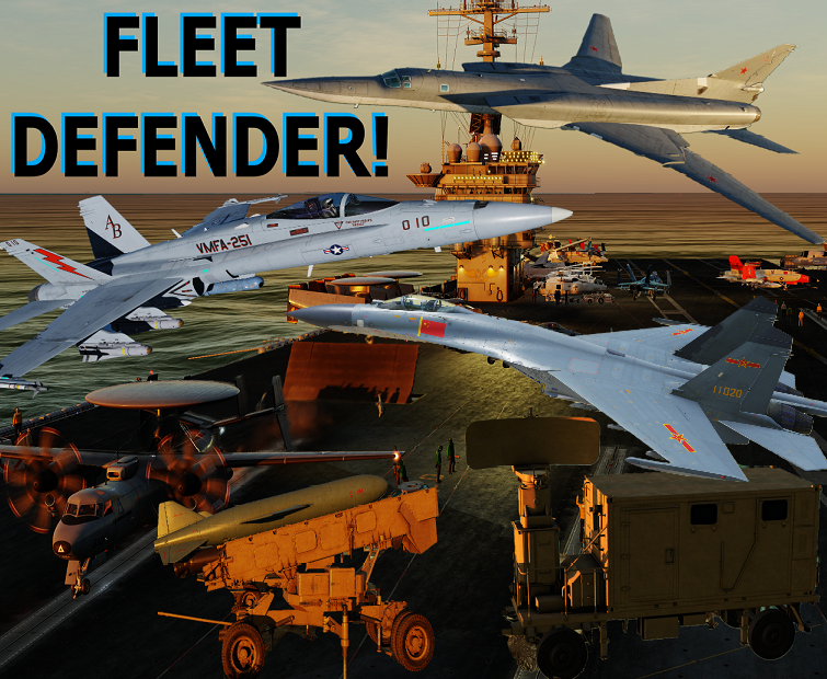 OPERATION: FLEET DEFENDER!