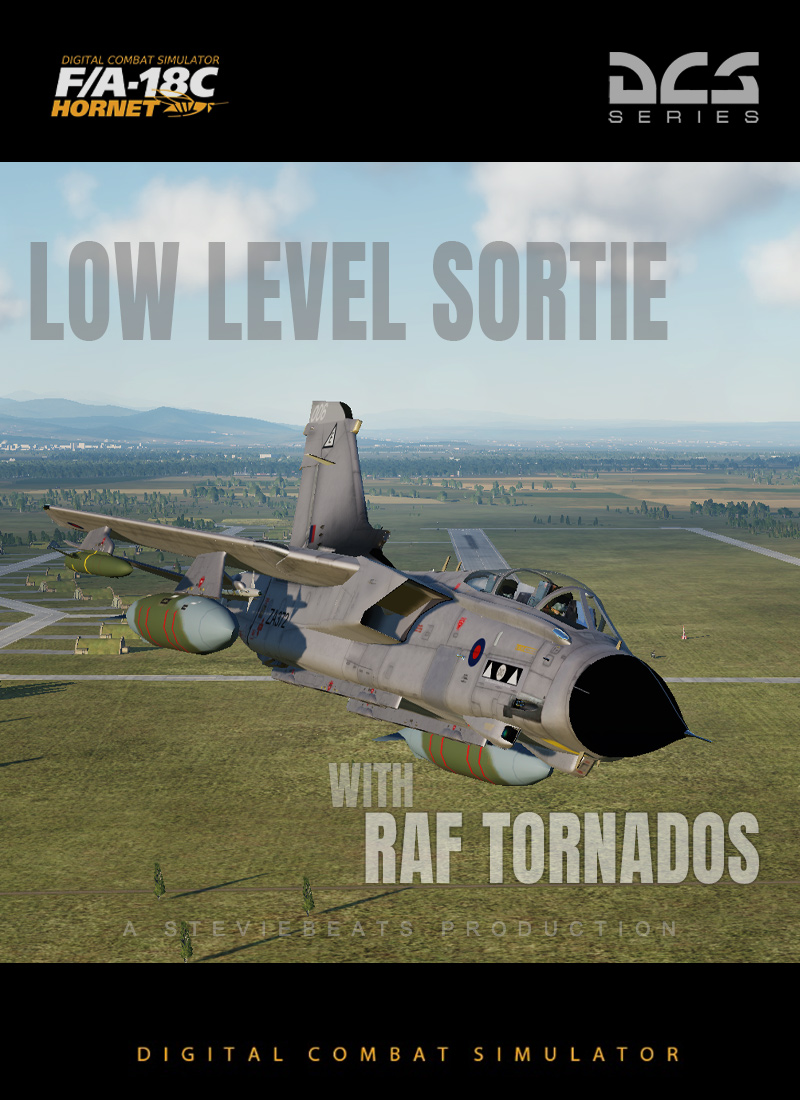 Low Level Sortie with RAF Tornados (Now Updated to V3)
