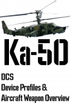 DCS Ka-50 Input Device and Weapon Overview