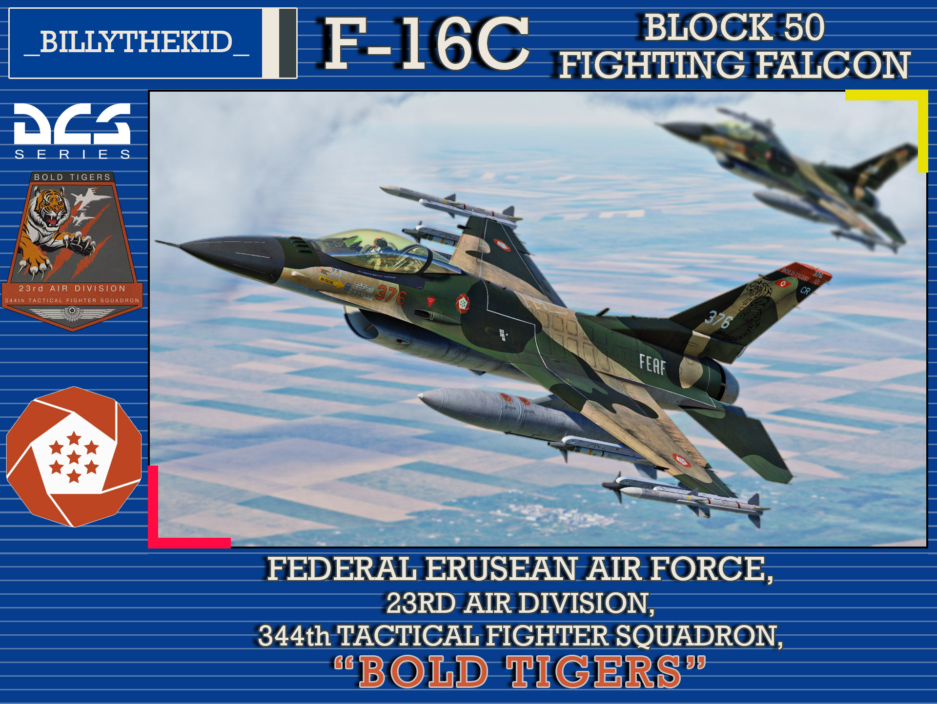 "Ace Combat - Federal Erusean Air Force 23rd Air Division, 344th Tactical Fighter Squadron ""Bold Tigers"" F-16C Block 50 Fighting Falcon"