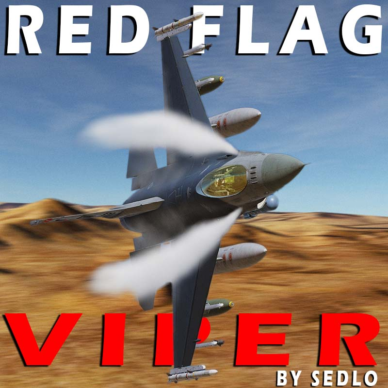 RED FLAG - F-16C EDITION (VERSION 1.92 Updated March 23, 2020 )