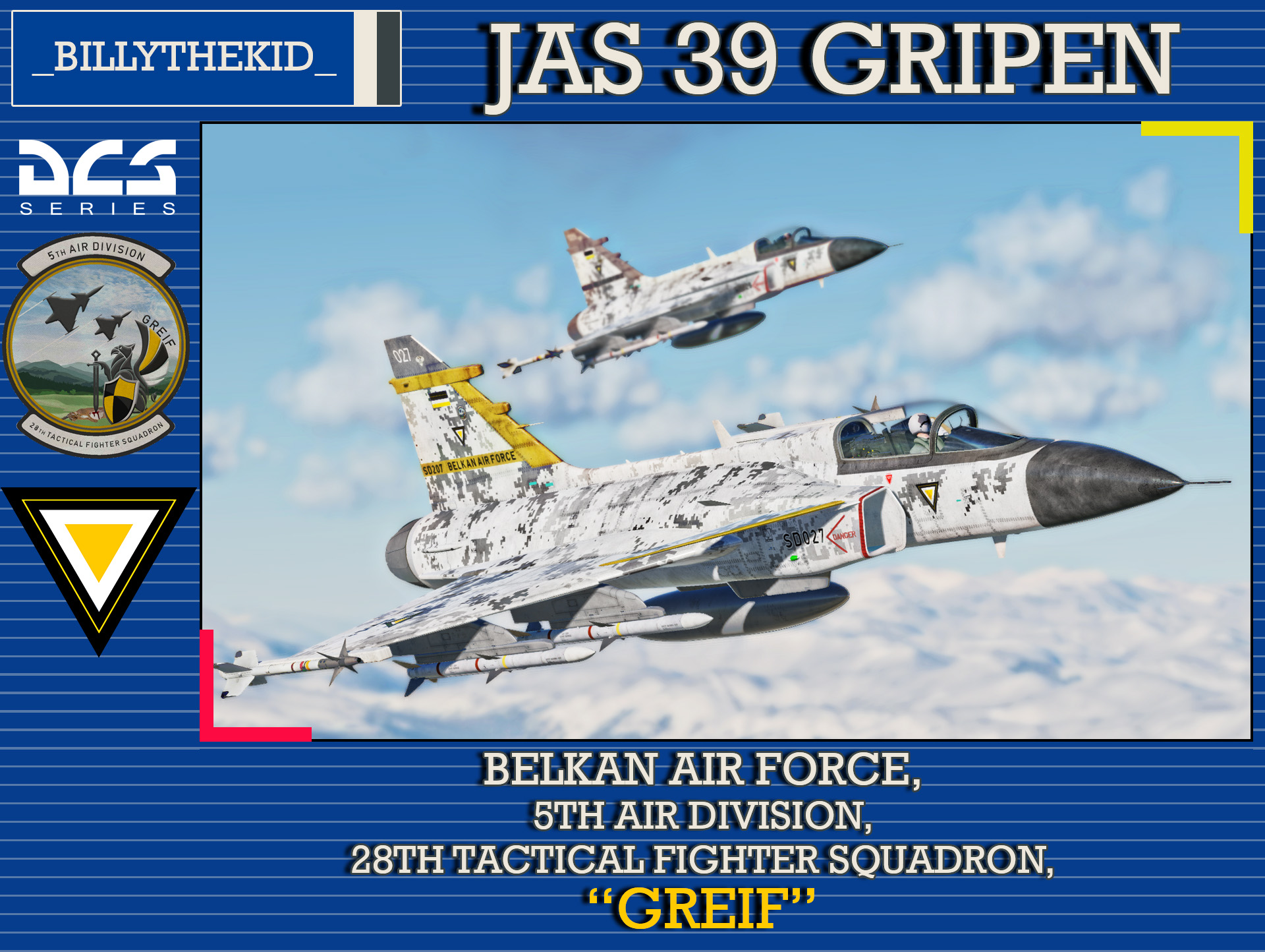 "Ace Combat - Belkan Air Force 5th Air Division, 28th Tactical Fighter Squadron ""Greif"" JAS 39 Gripen"