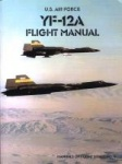 YF-12A-1: YF-12A Utility Flight Manual