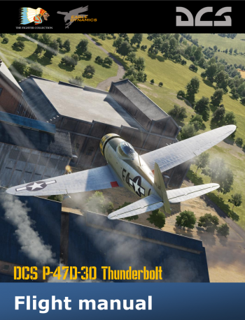 DCS: P-47D Thunderbolt Flight Manual