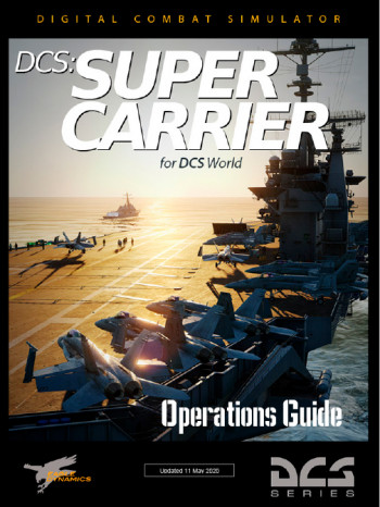 DCS: Supercarrier Operations Guide