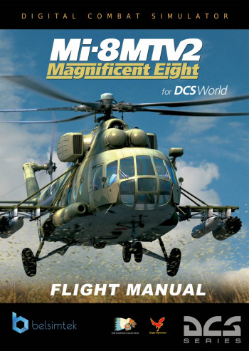 DCS: Mi-8MTV2 Magnificent Eight Flight Manual (English)