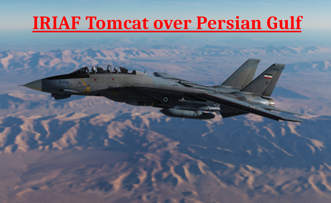 IRIAF Tomcat over Persian Gulf using Mbot Dynamic Campaign Engine