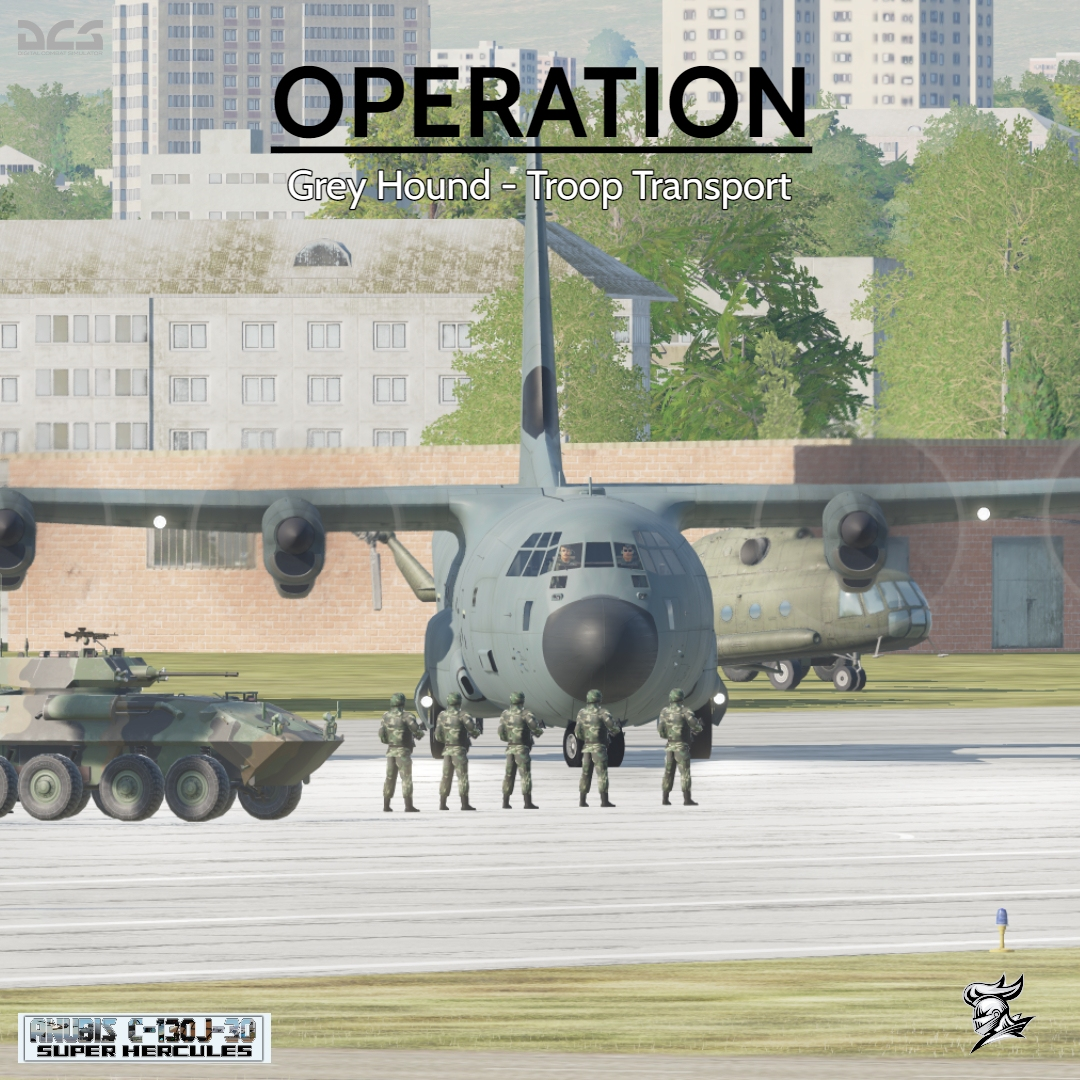 C-130 Hercules Mod: Operation - Grey Hound (Troop Transport Mission) By Element
