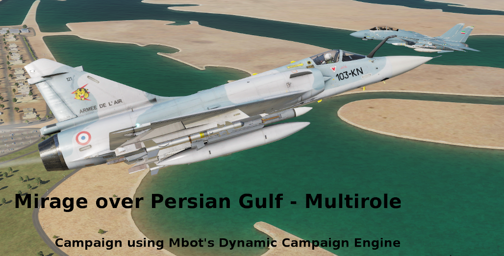 Mirage over Persian Gulf using Mbot Dynamic Campaign Engine