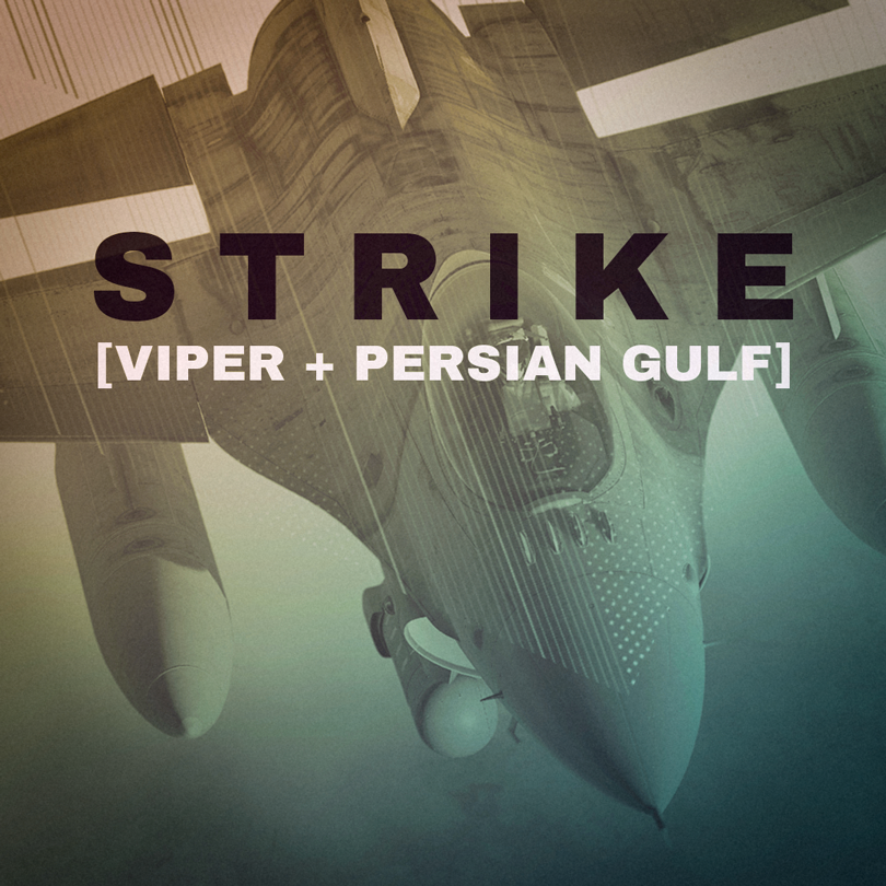 STRIKE [VIPER + PERSIAN GULF]