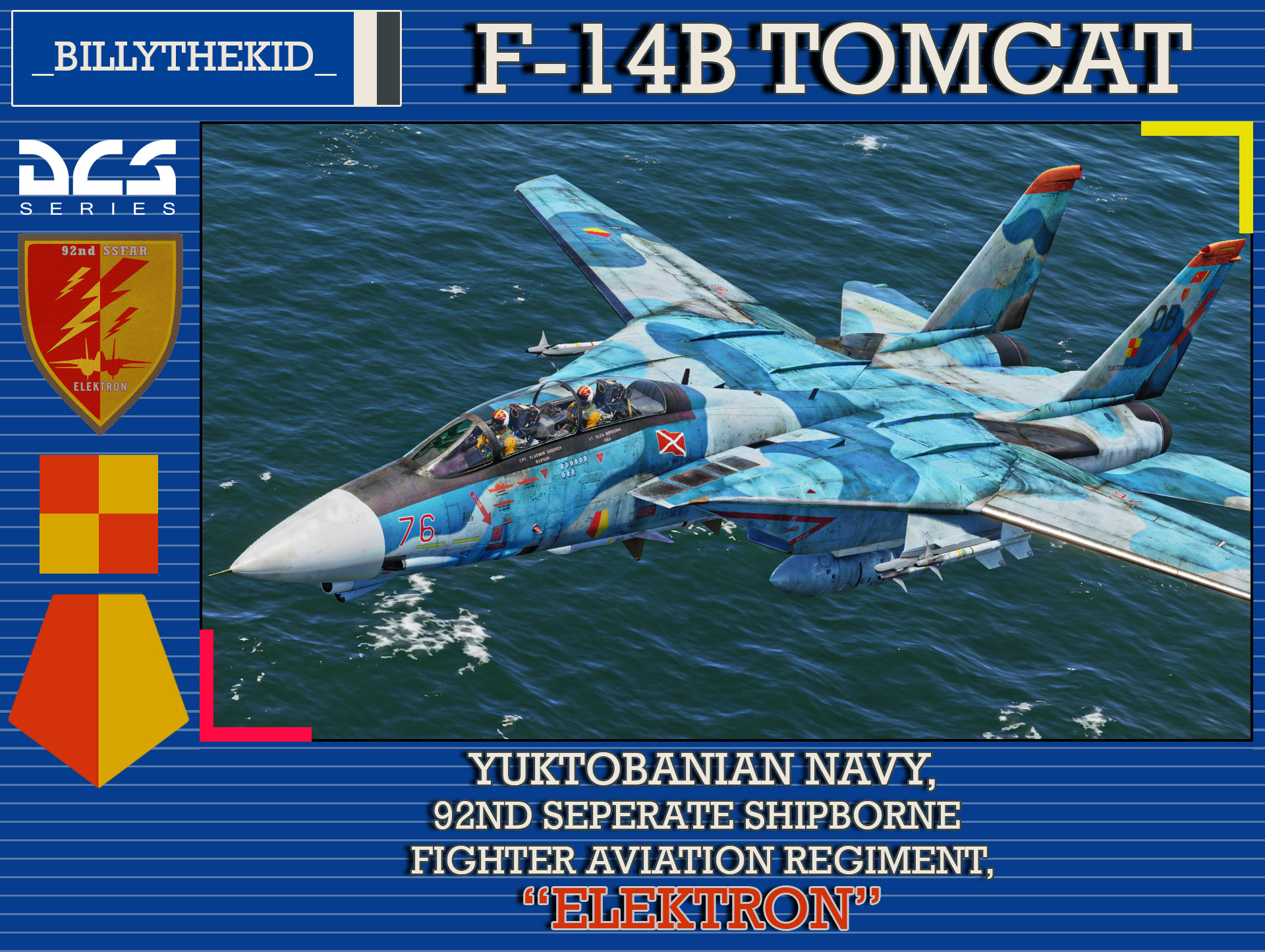 "Ace Combat - Yuktobanian Navy 92nd Seperate Shipborne Fighter Aviation Regiment ""Elektron"" F-14B Tomcat"