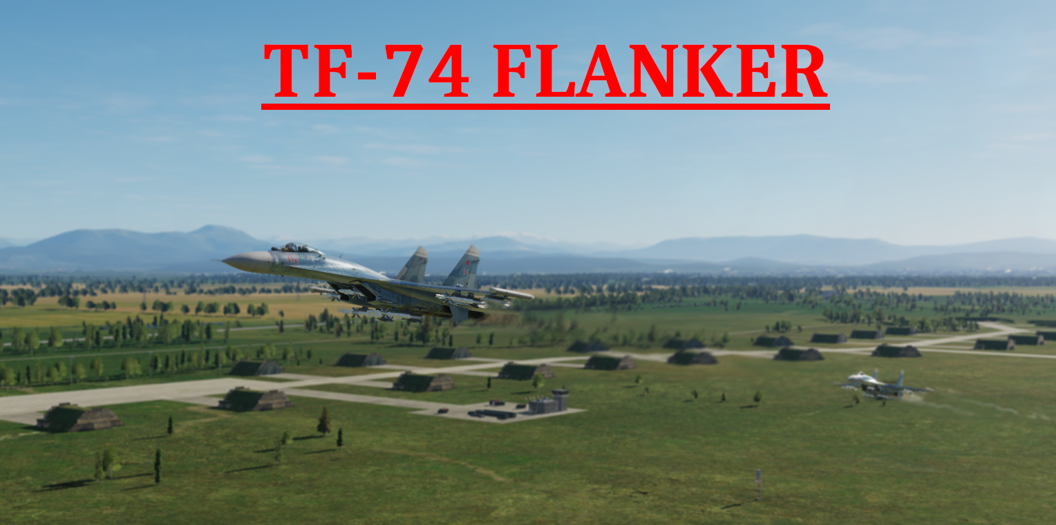 TF-74 Flanker using Mbot Dynamic Campaign Engine