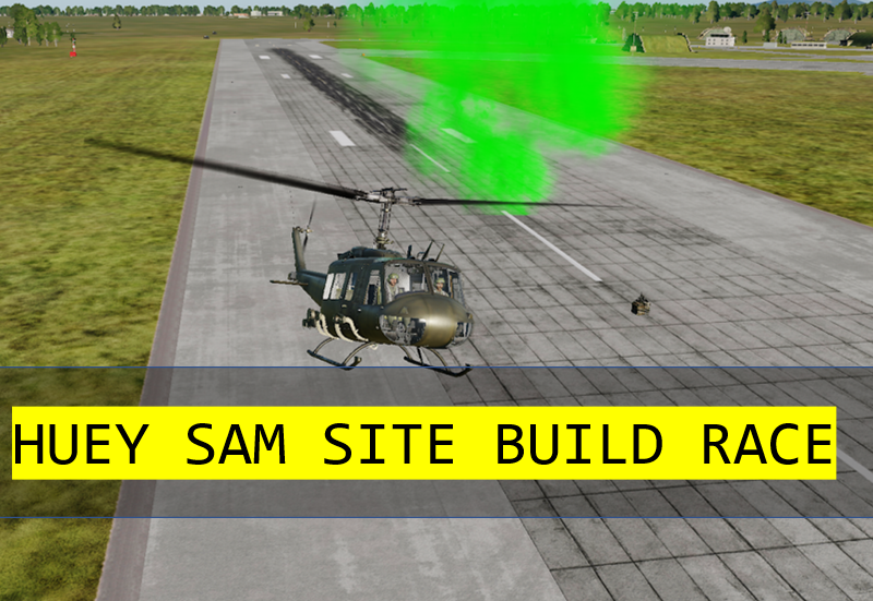 Huey SAM site build race 5 vs 5