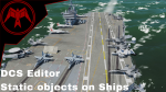 Carrier and Ship Static objects Example scene on the Persian gulf