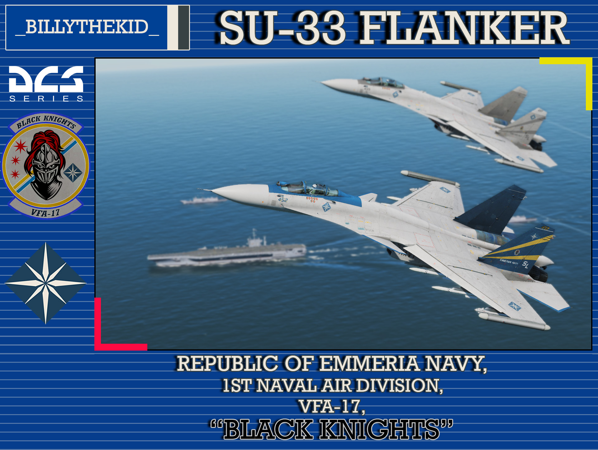 "Ace Combat - Republic of Emmeria Navy - 1st Naval Air Division - VFA-17 ""Black Knights"" SU-33 Flanker"