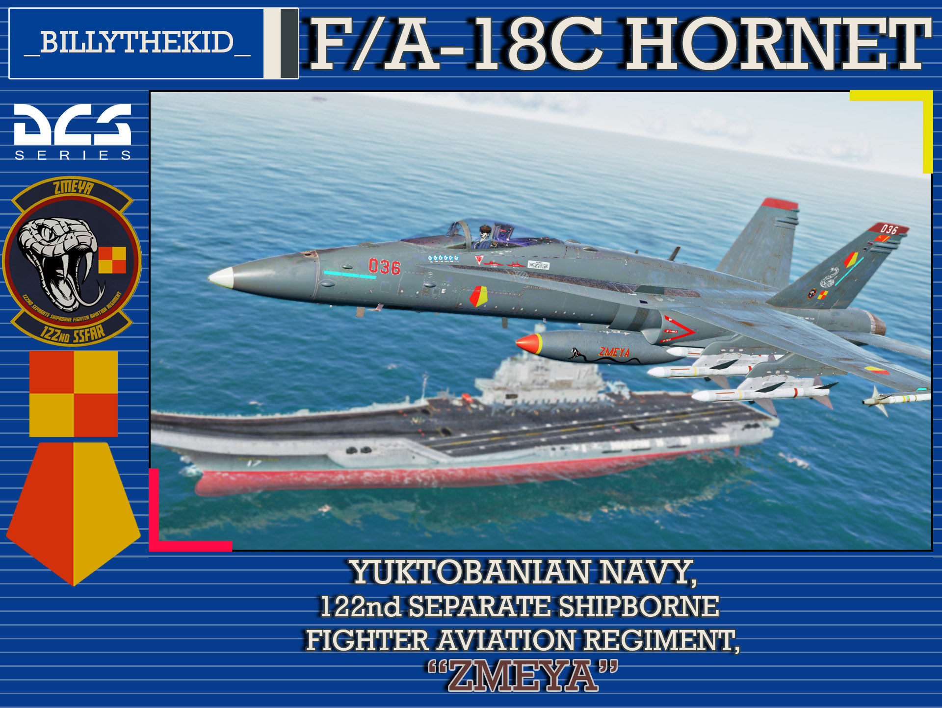 "Ace Combat - Yuktobanian Navy - 122nd Separate Shipborne Fighter Aviation Regiment ""Zmeya"" F/A-18C Hornet"
