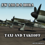 Fw 190 D-9 Dora Normandy Taxi and Takeoff Tutorial