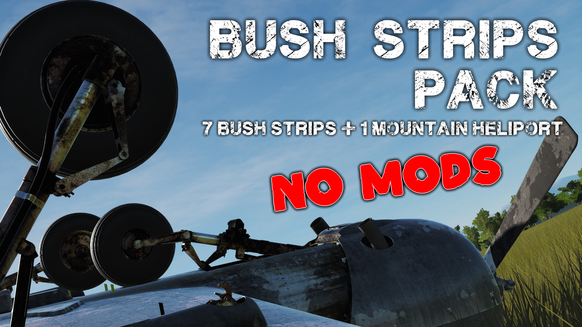Bush Strip Pack - NO MODS