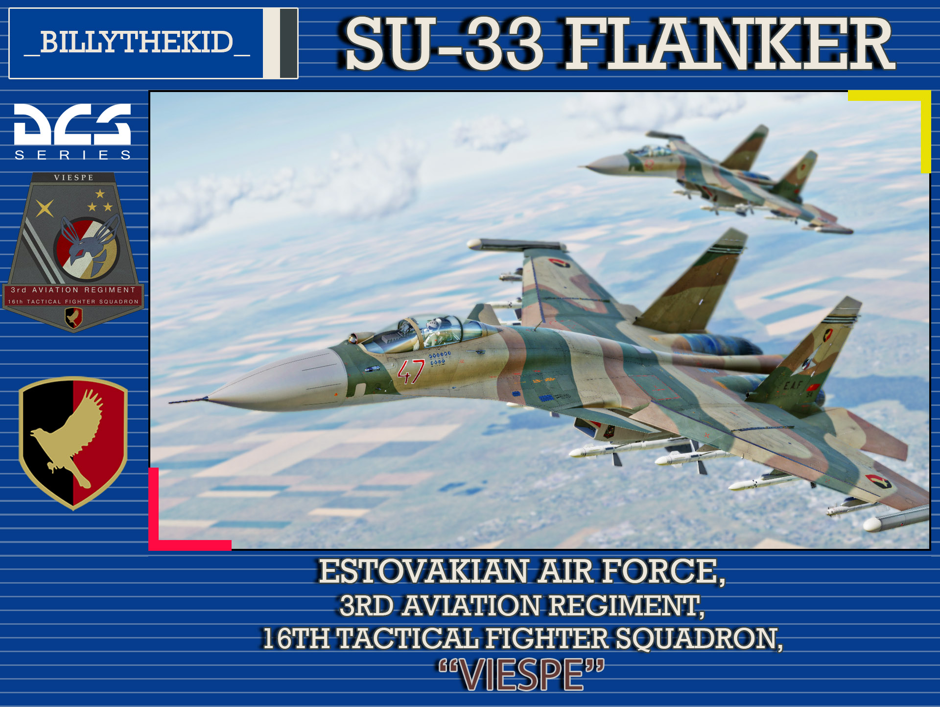 "Ace Combat - Estovakian Air Force - 3rd Aviation Regiment - 16th Tactical Fighter Squadron ""Viespe"" SU-33 Flanker-D"