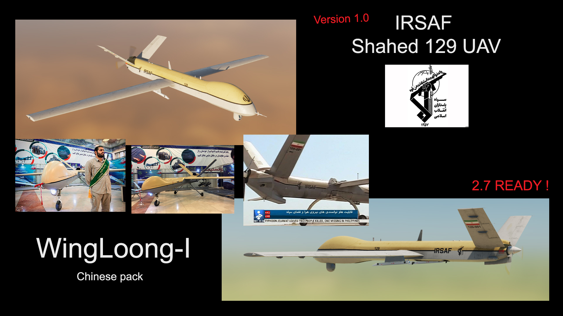 IRSAF SHAHED 129  WingLoong-I UAV (chinese pack)