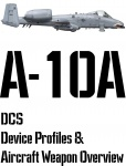 DCS A-10A Input Device and Weapon Overview