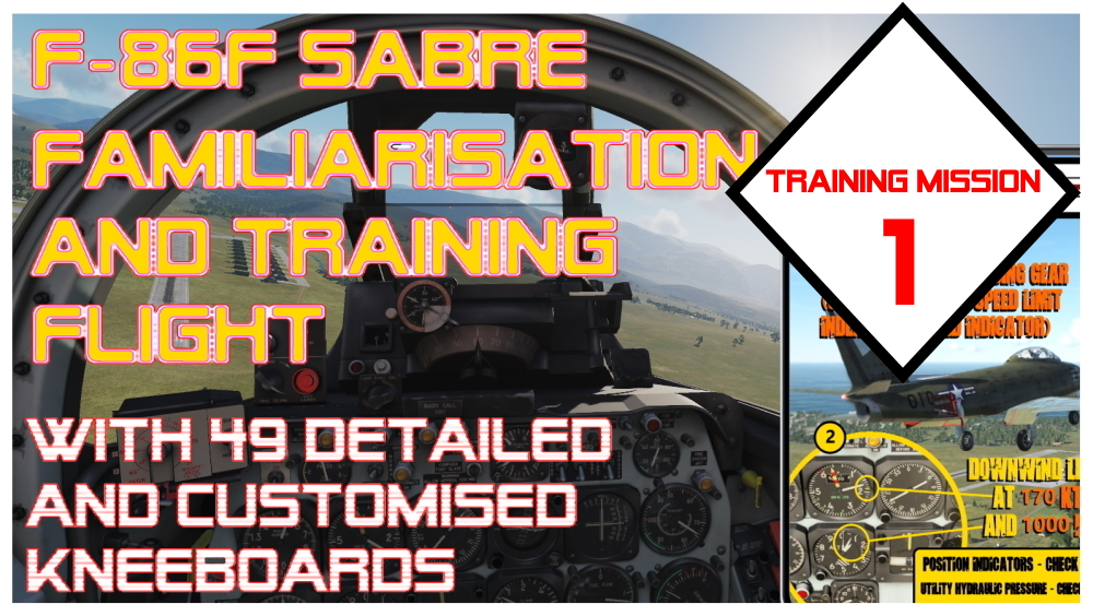 F-86F Sabre: Training Mission 1 - Start Up and Simple Circuit with  custom mission-specific Kneeboards