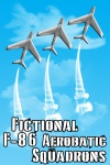 Fictional F-86 Aerobatic Squadrons